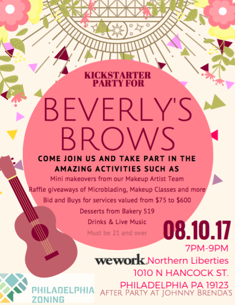 Philadelphia Zoning X Beverly's Brows Event