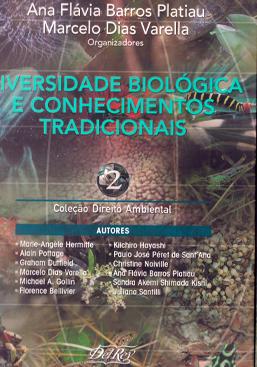 Diversidade Biologica e Conhecimentos Tradicionais