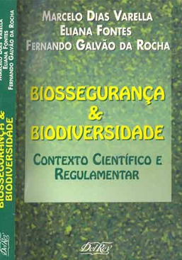 Biossegurança & Biodiversidade