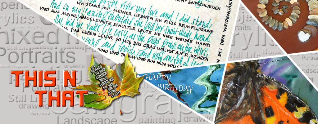 Banner this'n that, from calligraphy, book projects, silk art, greeting card and more creative stuff on seidlart by Michaela Seidl