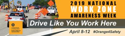 Work Zone Awareness Week underway