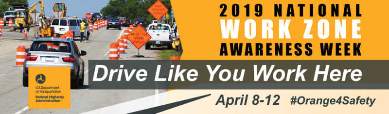 Work Zone Awareness Week underway
