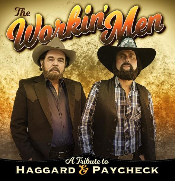 The Workin' Men - Tribute to Haggard & Paycheck