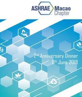ASHRAE Macao Technical Seminar and 2nd Anniversary Annual Dinner