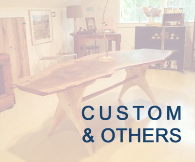 CUSTOM FURNITURE & OTHERS