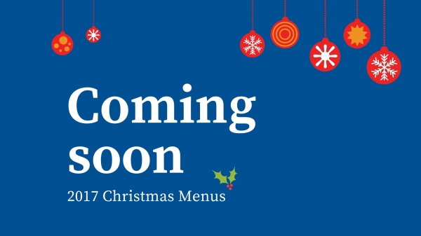 Christmas Menu's coming soon!