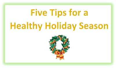 Five Tips for a Healthy Holiday