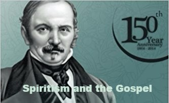 Spiritism and the Gospel