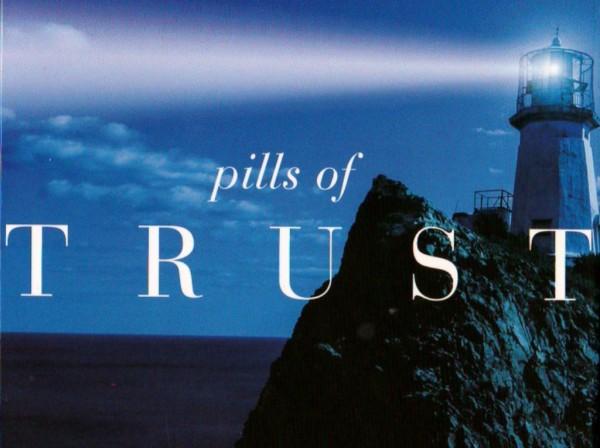 Pills of Trust