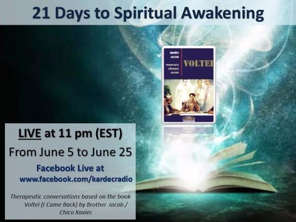 21 Days to Spiritual Awakening (Voltei: I Came Back/I Have Returned)