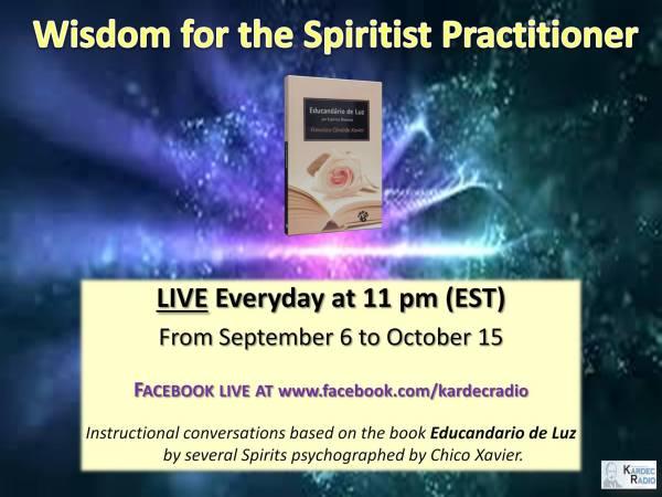 Wisdom for the Spiritist Practioner