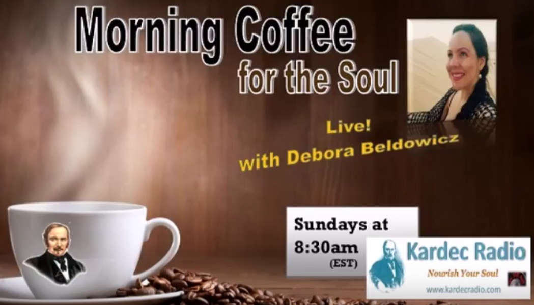 Morning Coffee for the Soul (with Debora Beldowicz)