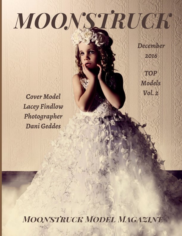Moonstruck Vol. 2 December 2016 Moonstruck Model Magazine