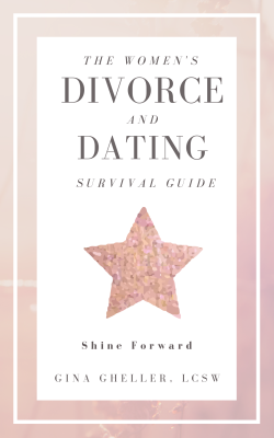 The Women's Divorce & Dating Survival Guide