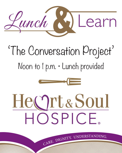 Heart & Soul Hospice® Poster | Lunch and Learn