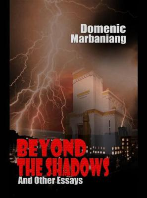 Beyond the Shadows and Other Essays