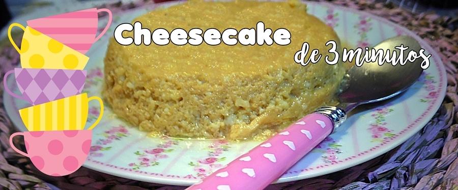 Cheesecake de 3 Minutos
