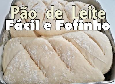 Pão de Leite Fácil e Fofinho