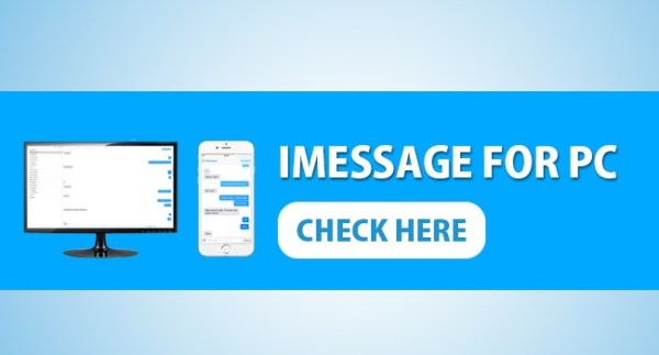 DOWNLOAD IMESSAGE FOR WINDOWS 8.1/ 8.110/8/7/XP & MAC COMPUTER