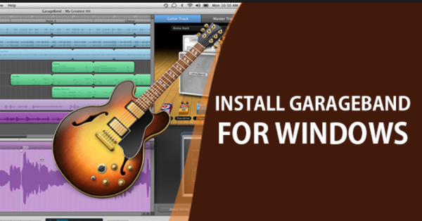 GarageBand for Windows 8.1, Windows 8 and 7 - Download Now