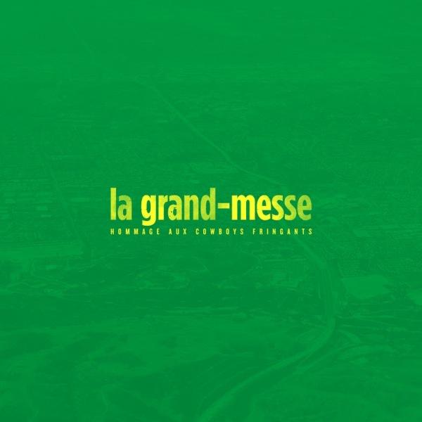 La Grand-Messe