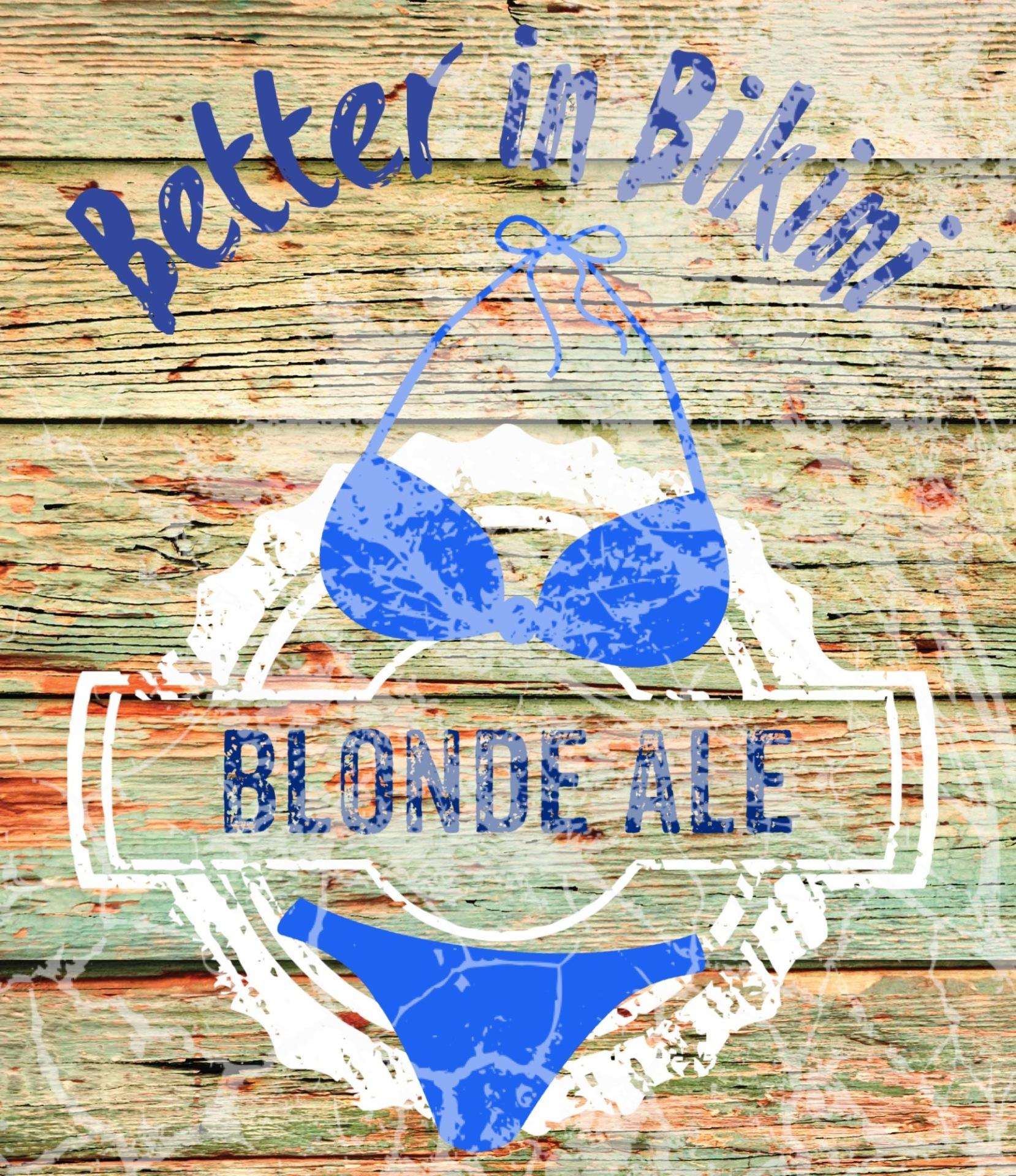 Better in Bikini Blonde Ale