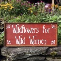 Gift for Her, Boho Gift Ideas, Wildflowers for Wild Women, Garden Signs, Handmade Signs, Garden Decor, Wall Art, Boho, Bohemian Decor, Crow Bar D'signs