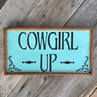 Cowgirl Up, Life Quotes, Signs and Sayings on Wood, Stenciled Wood Signs, Outdoor Signs, Horse and Equine Decor, Handmade Signs, Barn Signs, Gift Idea for Horse Lovers, Western Lifestyle