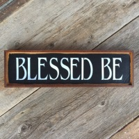 Wiccan Phrases, Wiccan Sayings, Pagan Quotes, Blessed Be, Wood Sign, Hand Painted Signs, Wall Decor for the Home, Wood Wall Signs