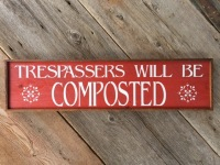 Trespassers Sign, Funny Gift Ideas, Outdoor Living Space Decor, Funny Sayings, Gift for Gardeners