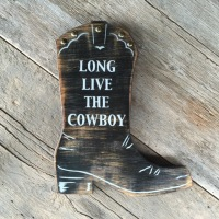 Cowboy Boot, Cowboy Decor, Western Wall Art, Cowboy Boot Sign, Long Live The Cowboy, Western Home Decor, Western Style, Wooden Signs, Cowboy Signs, Handmade Signs, Woodworking