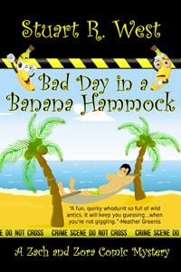 Bad Day in a Banana Hammock (Zach and Zora Comic Mystery Book #1)