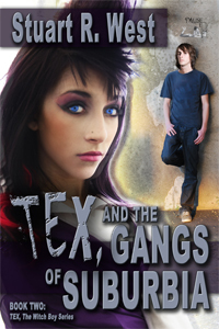 Tex and the Gangs of Suburbia (Tex, the Witch Boy trilogy, Book #2)