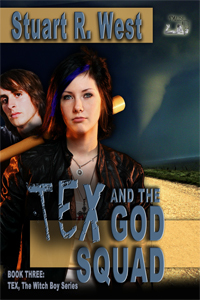 Tex and the God Squad (Tex, the Witch Boy trilogy, Book #3)