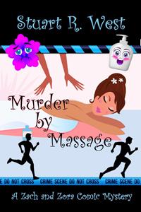 Murder by Massage (A Zach & Zora Comic Mystery, Book #2)