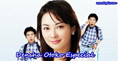 Densha Otoko Especial Movie online legendado em português na Dopeka