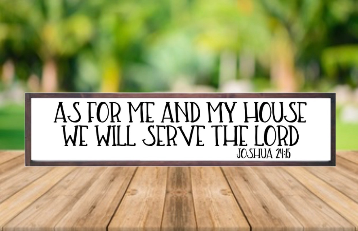 As For Me and My House We Will Serve The Lord, Joshua 24:15, Modern Farmhouse, Christian Decor, Christian Signs, Best Seller, Housewarming