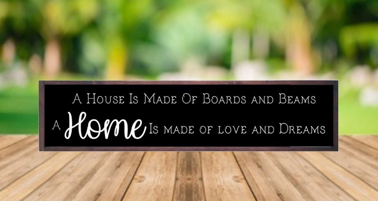 A House Is made Of Boards and Beams, A Home Is Made Of Love and Dreams, Modern Farmhouse, Doorway Sign, Entryway, Best Seller, Housewarming