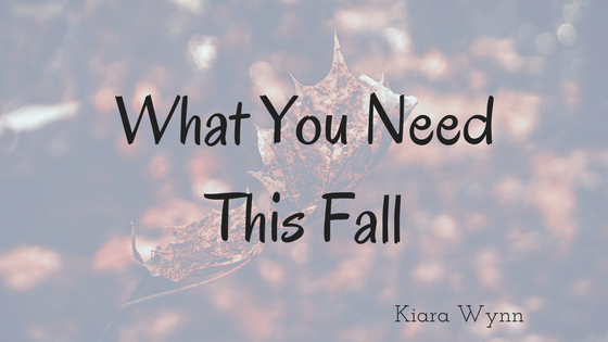 What You Need This Fall