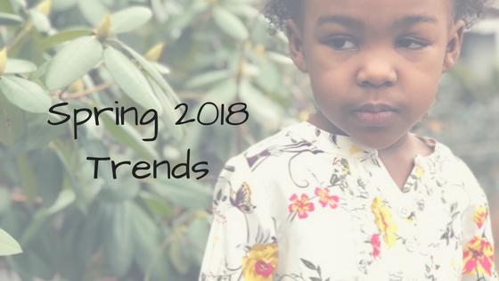 Spring 2018 Trends