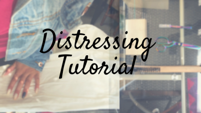 Distressing Tutorial