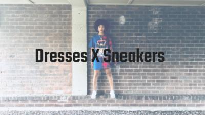 Dresses X Sneakers