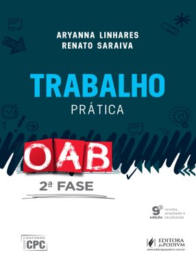 OAB 2º Fase - Trabalho - Prática