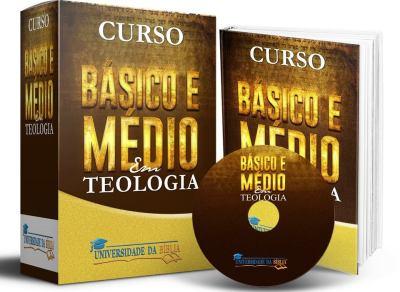 Curso Básico de Teologia + Curso Médio de Teologia (2 em 1)