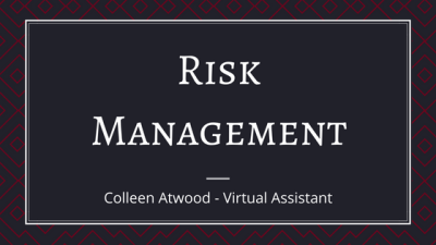 Thoughts on Why Risk Management Is Important to a Company