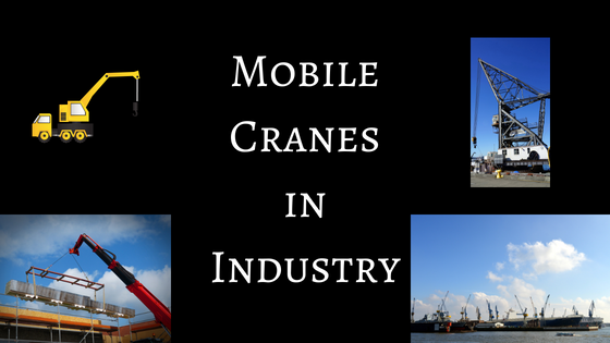 mobile and fixed cranes in industry
