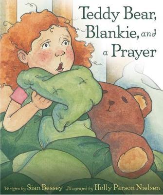 Teddy Bear, Blankie, and a Prayer