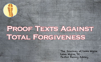 Proof Texts Against Total Forgiveness