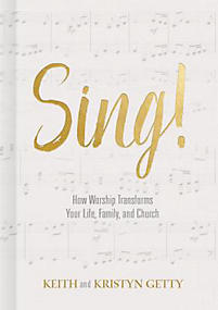 SING! HOW WORSHIP TRANSFORMS...