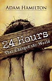 24 HOURS THAT CHANGED THE WORLD